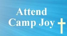 Attend Camp Joy